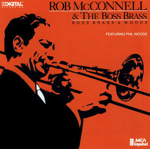 Rob_McConnell___1985___Boss_Brass___Woods__MCA_