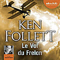 Le vol du frelon, de ken follett