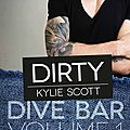 Dirty [dive bar #1] de kylie scott