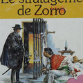 Livre collection ... le stratageme de zorro (1979) * albums roses *