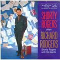 Shorty Rogers And His Giants - 1957 - Shorty Rogers Plays Richard Rodgers (RCA Victor)