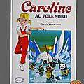 Livre album ... caroline au pôle nord (1978)