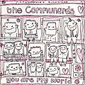 The communards: you are my world