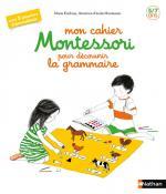 Mon cahier Montessori pour découvrir la grammaire couv