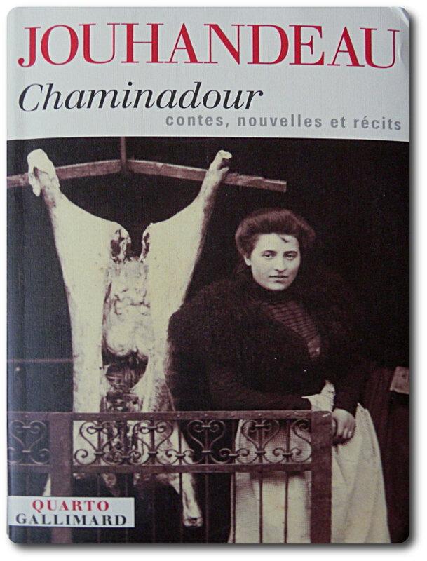 MARCEL JOUHANDEAU - CHAMINADOUR