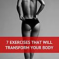 7 exercices qui vont transformer votre corps