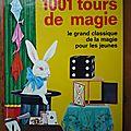 1001 tours de magie!