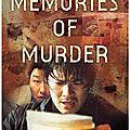 Memories of murder (enquête sous la pluie)