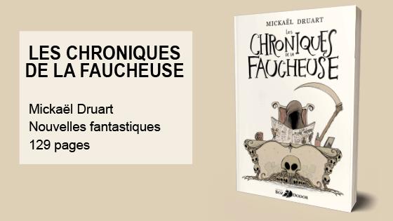 chroniques-faucheuse-mickael-druart