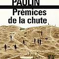 Paulin frédéric / prémices de la chute.