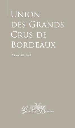 Union des grands crus de bordeaux 2011 - 2012