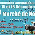 Marché de noël médiéval de bourbon l'archambault