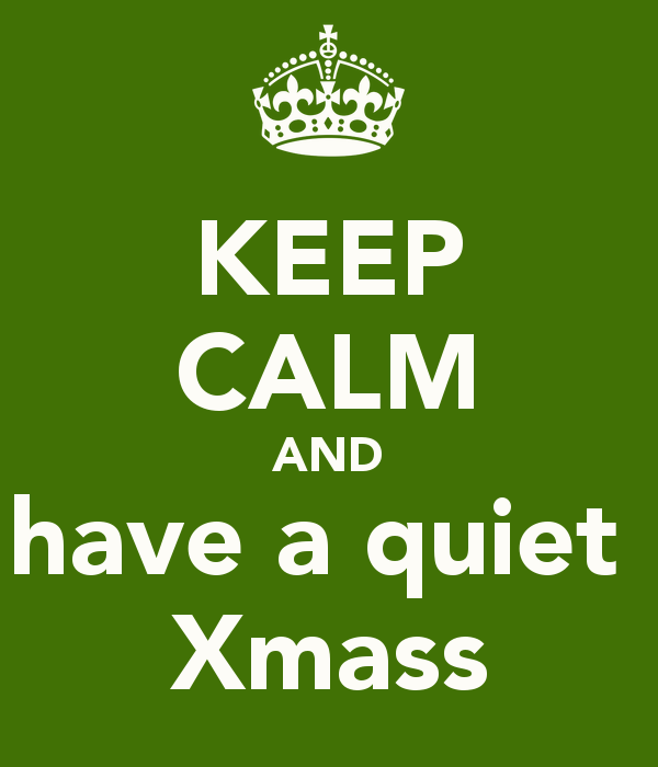 keep-calm-and-have-a-quiet-xmass