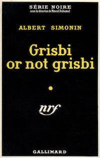 Albert-SIMONIN-Grisbi-or-not-grisbi