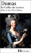 Le Collier de la reine de Alexandre Dumas