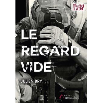Le Regard Vide - en apprendre plus sur le syndrome de stress post traumatique avec Julien Bry