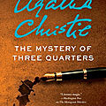 The mystery of three quarters, de sophie hannah