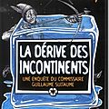 La dérive des incontinents - gordon zola