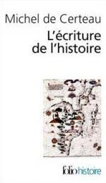 Michel de Certeau écriture histoire (2)