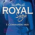 Royal saga, tome 1