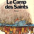 @ le camp des saints ( suite ) ...