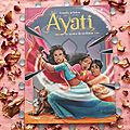 Ayati - tome 3 : le mystère du roi démon