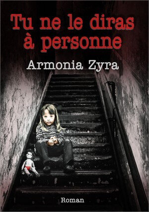 Tu-ne-le-diras-a-personne__Armonia-Zyra