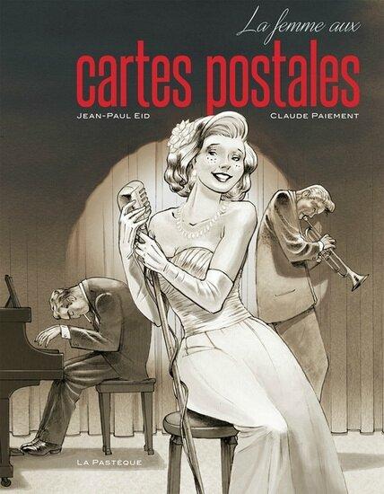 La femme aux cartes postales, Jean-Paul Eid, Claude Paiement