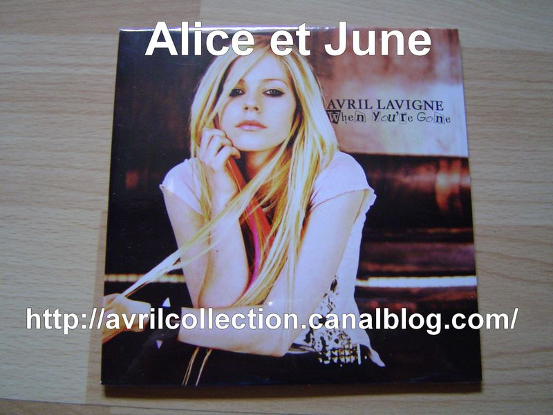 CD Single When You're Gone-version européenne (2007)