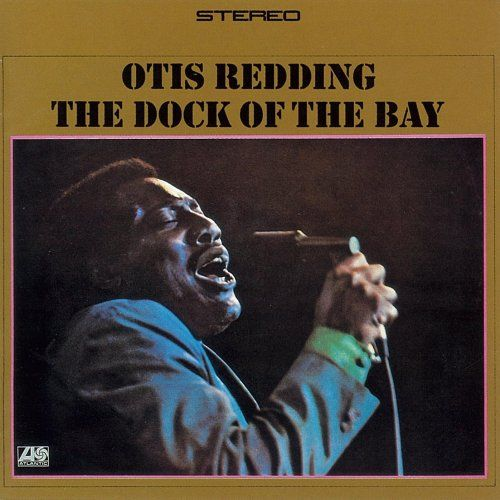 Quot The Dock Of The Bay Quot Otis Redding Rock Fever