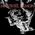 Maxwell demon : l'excellente découverte musicale du jour