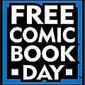 Préparez-vous pour le free comic book day en france !