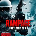 Rampage 3 - president down (anarchie et fronde contre l'oligarchie)