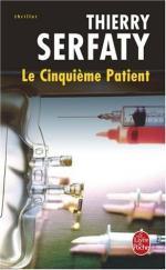 Le cinquième patient