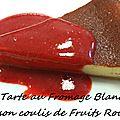 Tarte au fromage blanc et son coulis de fruits rouges