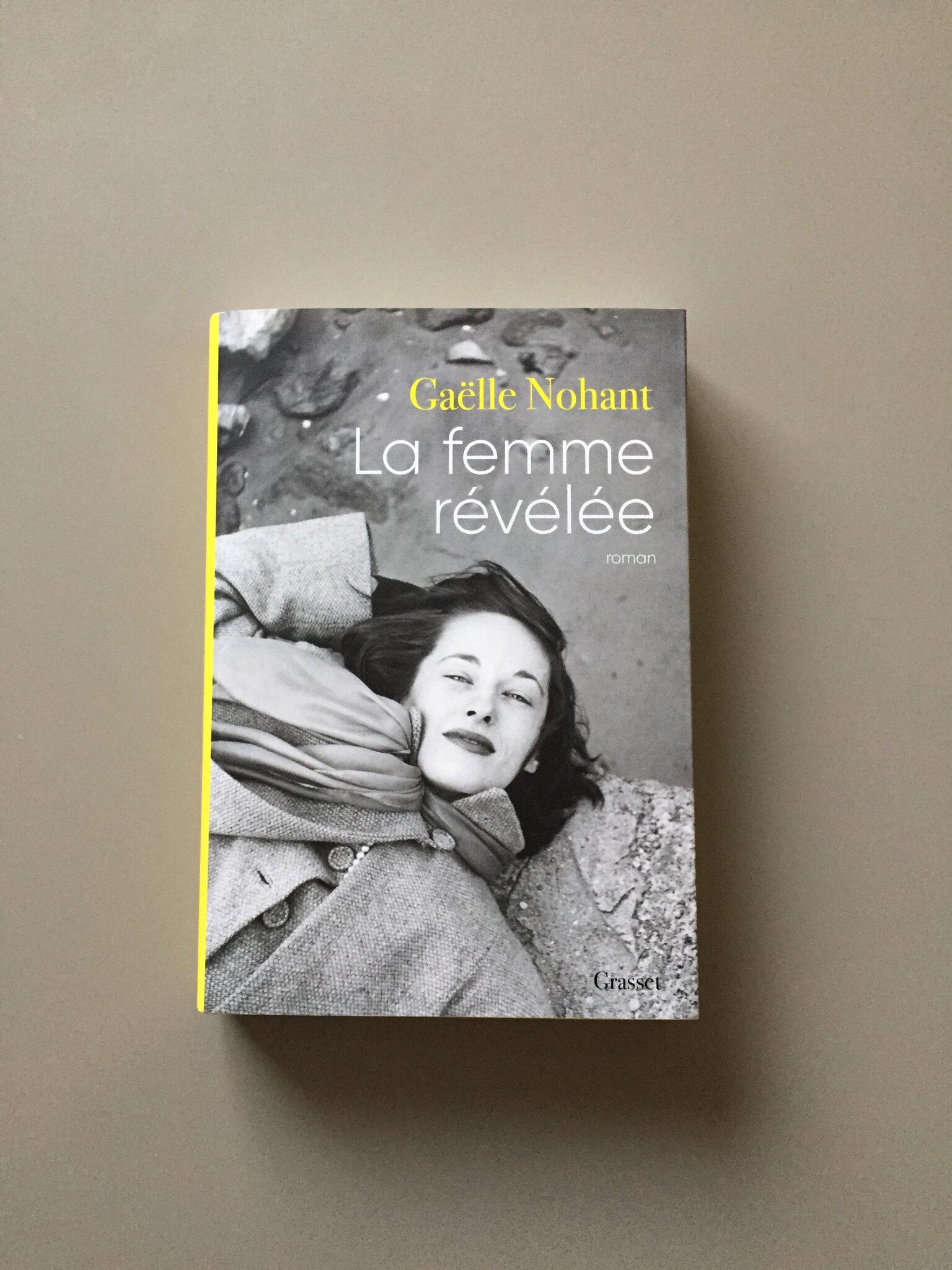 « La femme révélée » de Gaëlle Nohant