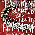 Pavement – slanted and enchanted (1992)