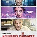 Les nouveaux sauvages (relatos salvajes), film de damian szifron