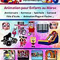 Spectacle pour enfant animation au maroc, animation des anniversaires au maroc