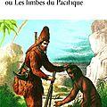 Michel tournier, vendredi ou les limbes du pacifique gallimard, 1972, 373 pages