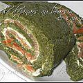 Roulé d'épinard au saumon & boursin