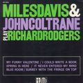 Miles Davis & John Coltrane - 1951-58 - Play Richard Rodgers (Prestige)