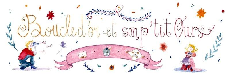 Boucle d'or et son p'tit Ours Bannière blog