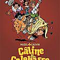 Caline et calebasse, volume 3