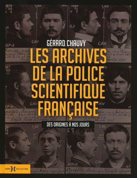 les archives de la police scientifique francaise