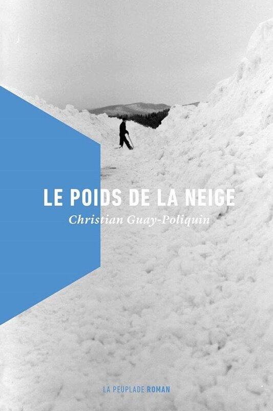 Christian_Guay_Poliquin___Le_poids_de_la_neige