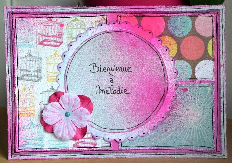 Carte de naissance de Mélodie (Mamie Fanfan) - Juillet 2013