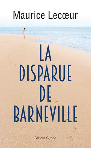 La disparue de Barneville de Maurice Lecoeur