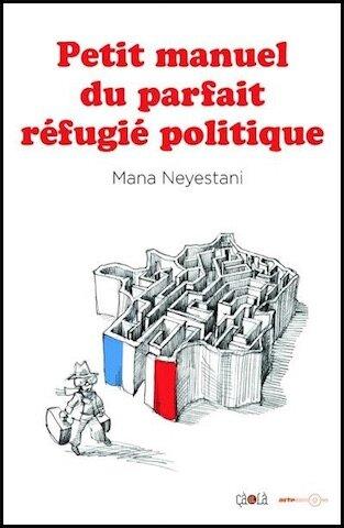 petit manuel du parfait refugie politique