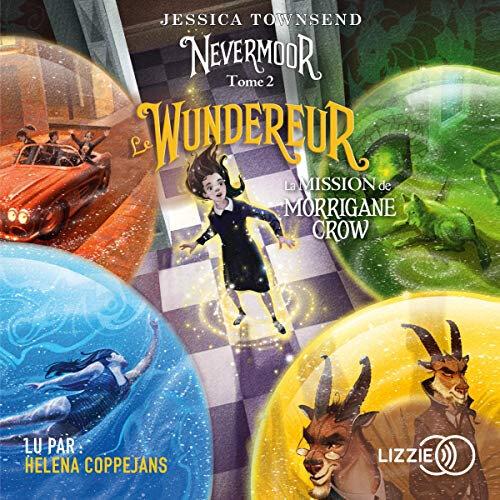 Nevermoor Wundereur